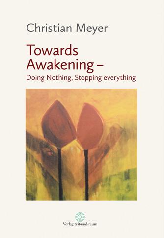 Christian Meyer – Towards Awakening