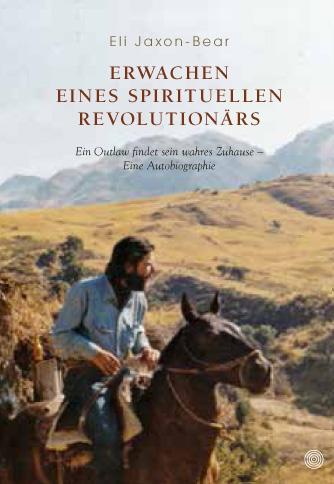 Eli Jaxon-Bear – Erwachen eines spirituellen Revolutionärs