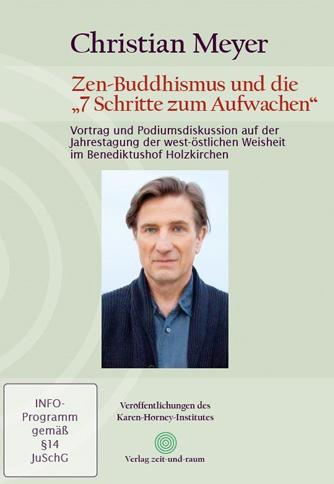 Christian Meyer – Zen-Buddhismus 7 Schritte zum Aufwachen